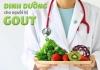 Bệnh gout nên ăn gì? Bệnh gout kiêng ăn gì?